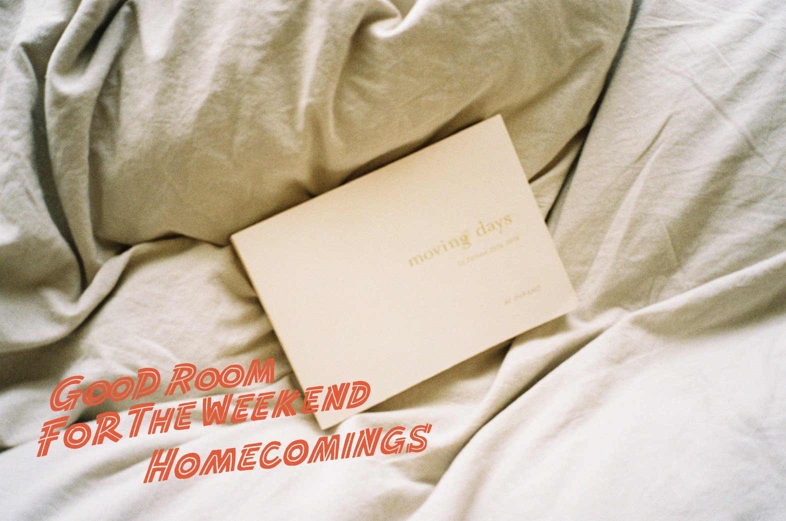『moving days』 と『Moving Days』– Good Room For The Weekend by Homecomings 福富優樹 –